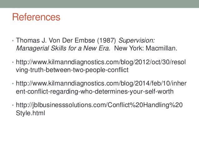 References • Thomas J. Von Der Embse (1987) Supervision: Managerial Skills for a New Era. New York: Macmillan. • http://ww...