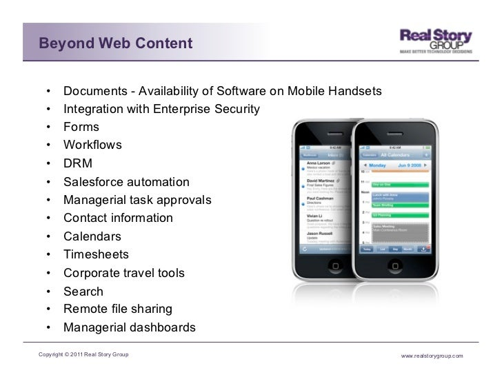 Beyond Web Content  •     Documents - Availability of Software on Mobile Handsets  •     Integration with Enterprise Sec...