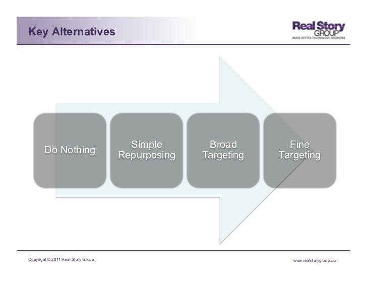 Key Alternatives                                      Simple       Broad        Fine        Do Nothing                    ...