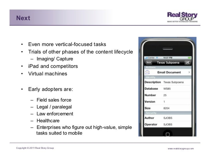 Next    • Even more vertical-focused tasks    • Trials of other phases of the content lifecycle            – Imaging/ C...