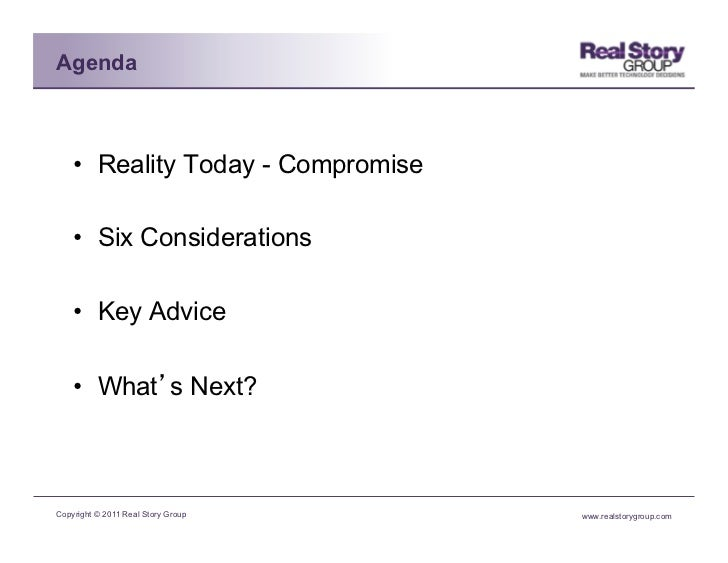 Agenda    • Reality Today - Compromise    • Six Considerations    • Key Advice    • What s Next?Copyright © 2011 Real ...