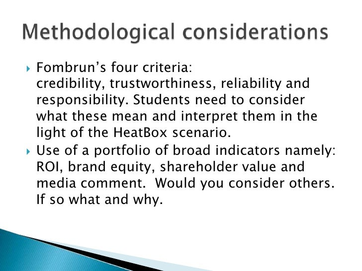 Fombrun's four criteria: credibility, trustworthiness, reliability and responsibility. Students need to consider what thes...