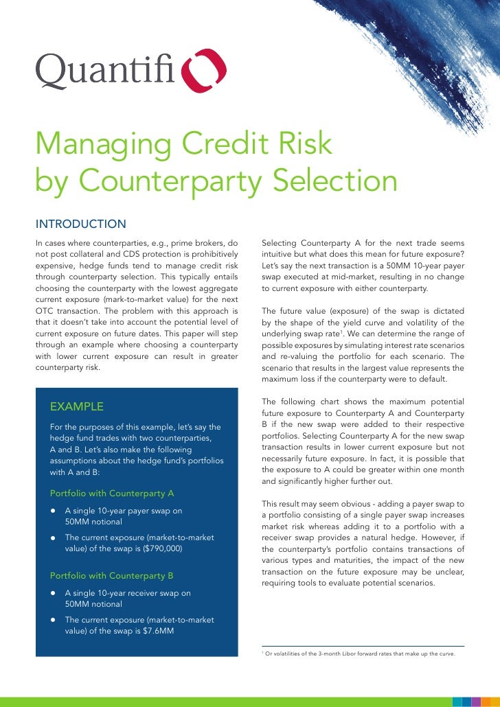 Managing Credit Riskby Counterparty SelectionINTRODUCTIONIn cases where counterparties, e.g., prime brokers, do     Select...