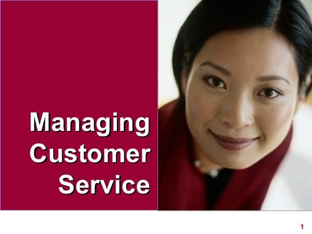 ManagingCustomer  Service            1