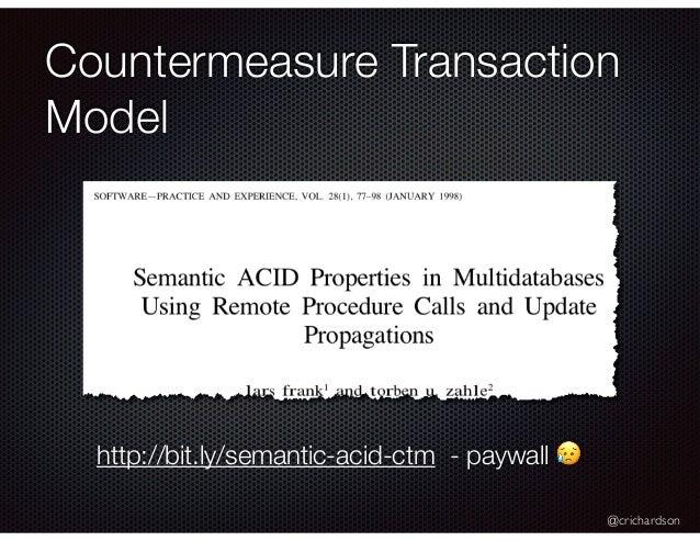 @crichardson Countermeasure Transaction Model http://bit.ly/semantic-acid-ctm - paywall 😥