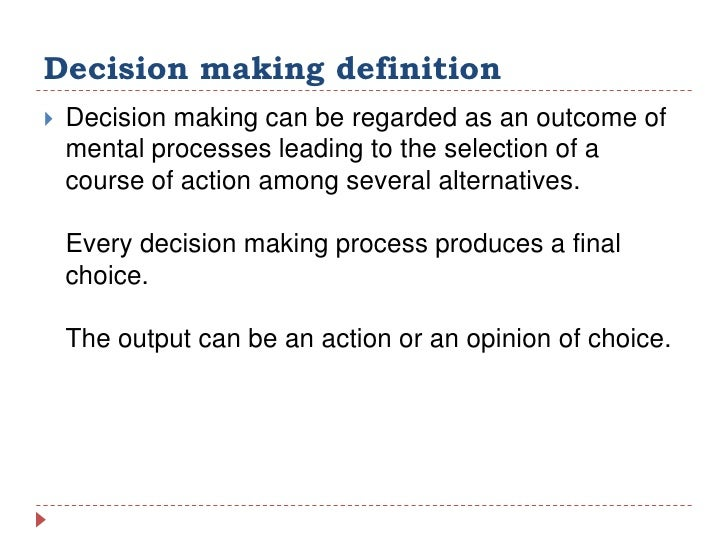mananging decision making The title of senior manager is most often used and encountered and used in large  organizations with multiple layers of management a senior.