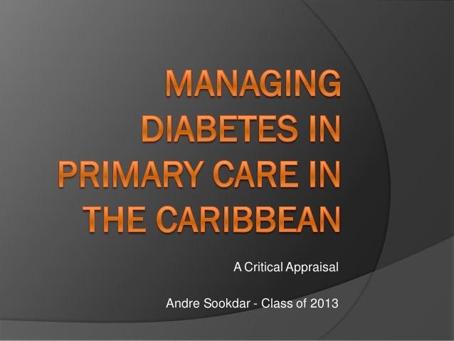 A Critical AppraisalAndre Sookdar - Class of 2013