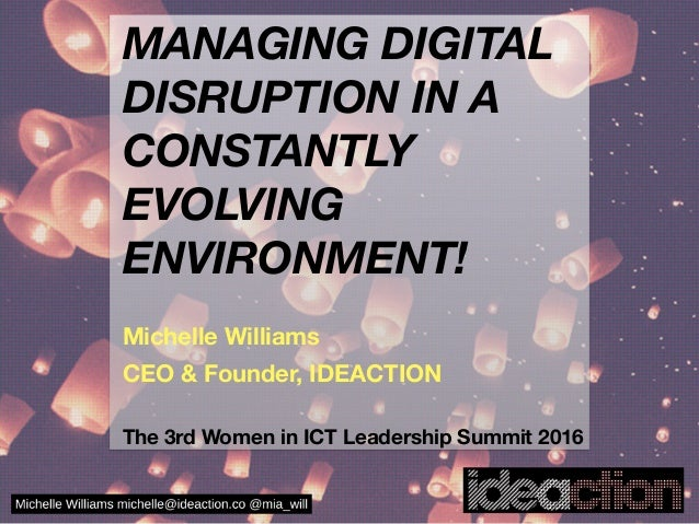 MANAGING DIGITAL DISRUPTION IN A CONSTANTLY EVOLVING ENVIRONMENT! 