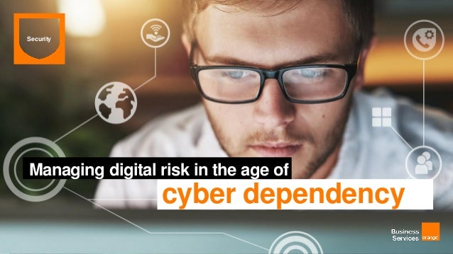 Managing digital risk in the age of cyber dependency