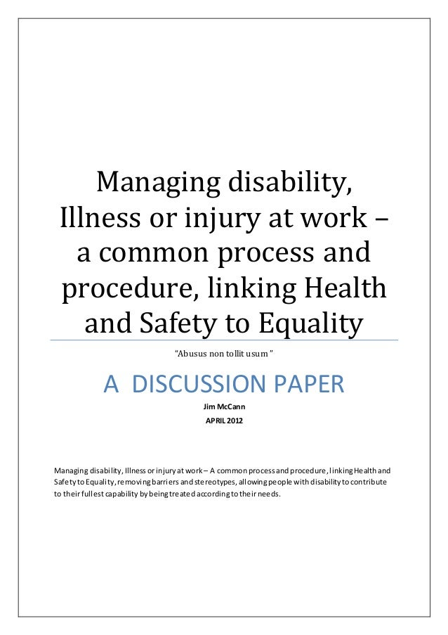 """Managing disability, Illness or injury at work – a common process and procedure, linking Health and Safety to Equality """"Ab..."""