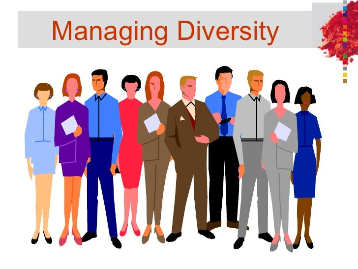 managing diverse workforce Managing-diversity-in-the-workplace/ the chancellor's committee on diversity  defines diversity as: the variety of experiences and perspective which arise.