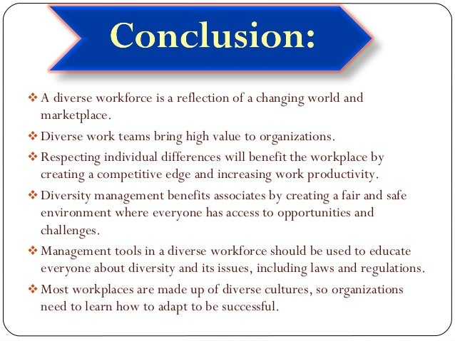 importance of diversity in an organization Diversity in the workplace: benefits  diversity is an important issue for management diversity is a significant organizational challenge.