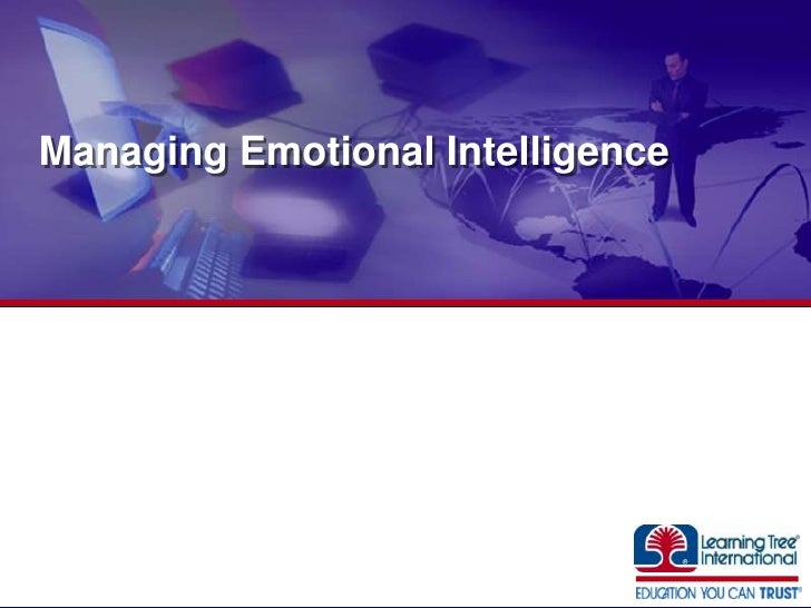 Managing Emotional Intelligence<br />