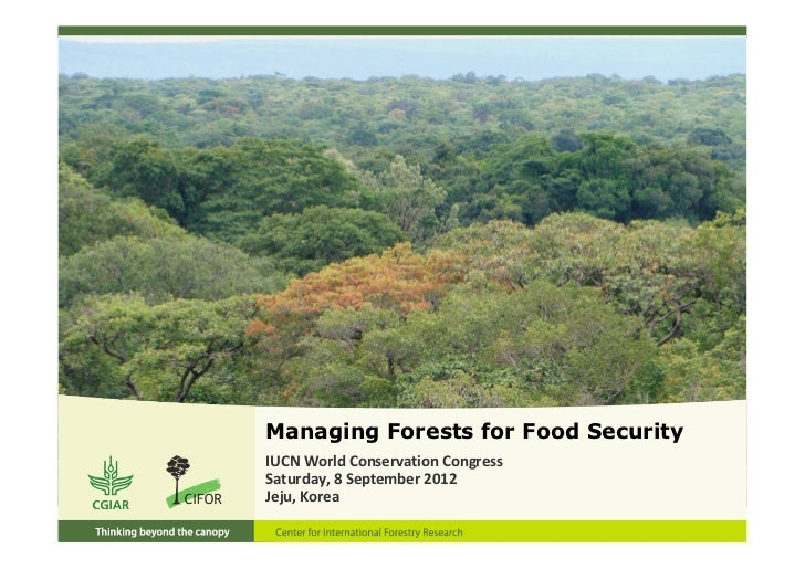 Managing Forests for Food SecurityIUCN