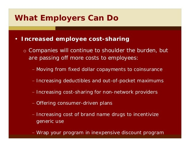 controlling employee health care cost essay Strategies for managing health-care costs printer  following primary strategies for managing employee health-care benefit costs  level of cost sharing .