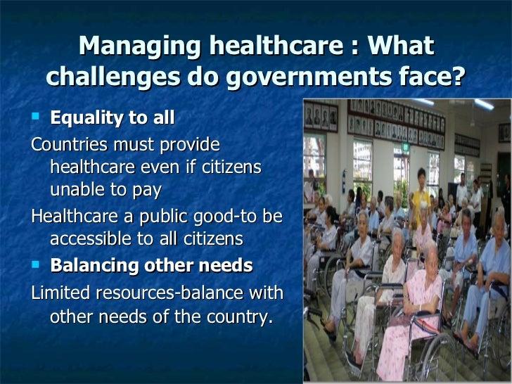 socialstudies managing healthcare in singapore Healthcare in singapore 3 topics challenges of  managing healthcare who pays for the healthcare.