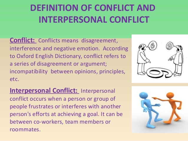 managing interpersonal conflicts in marriage Resolving interpersonal conflict positive ways to resolve interpersonal conflict conflict is a normal, healthy, and inevitably a part of interaction with other people.