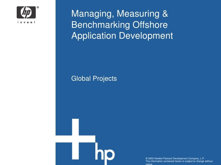 Managing, Measuring & Benchmarking Offshore Application Development<br />Global Projects<br />