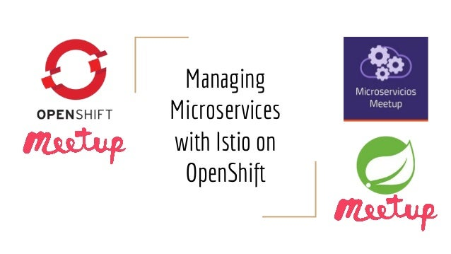 Managing Microservices with Istio on OpenShift