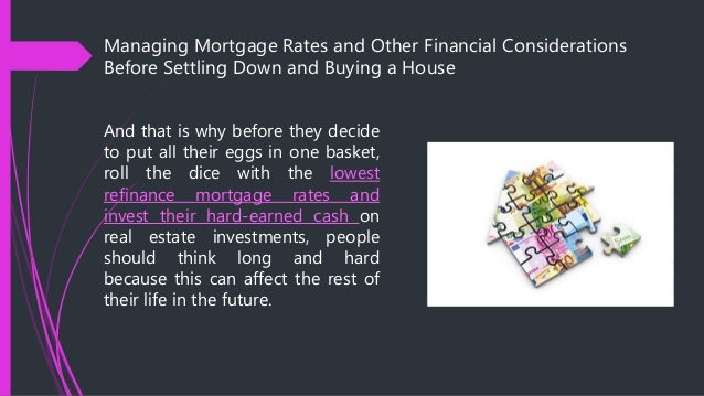 Managing Mortgage Rates and Other Financial Considerations ...