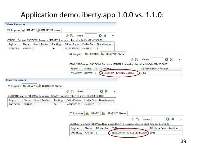 Applica)on  demo.liberty.app  1.0.0  vs.  1.1.0:  LIBRARY  39