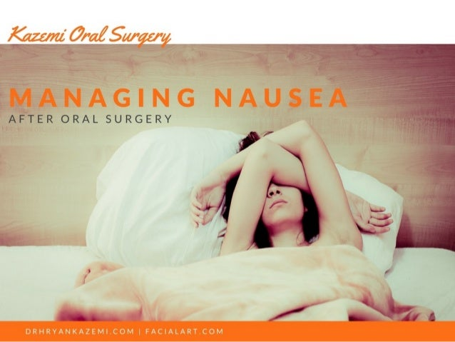 Managing Nausea After Oral Surgery