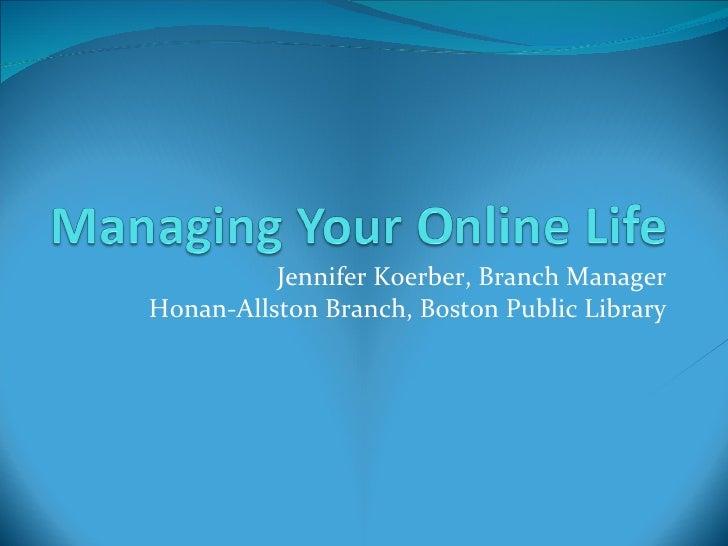 Jennifer Koerber, Branch Manager Honan-Allston Branch, Boston Public Library