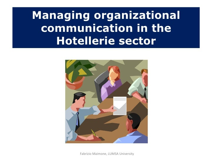 prima Managing organizational communication in the Hotellerie sector Fabrizio Maimone, LUMSA University