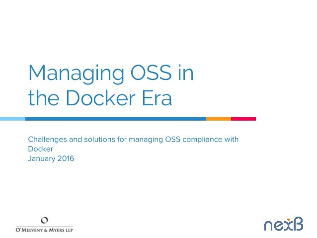Managing OSS in the Docker Era