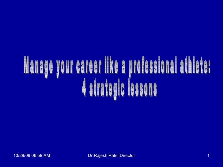 Manage your career like a professional athlete: 4 strategic lessons