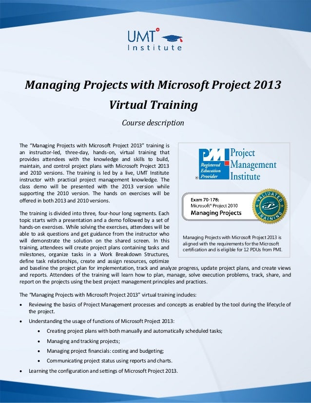 Managing Projects with Microsoft Project 2013 Virtual Training Description