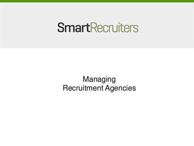 ManagingRecruitment Agencies