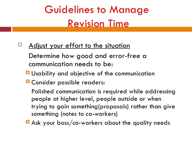 Guidelines to Manage               Revision Time    Adjust your effort to the situation     Determine how good and error-...