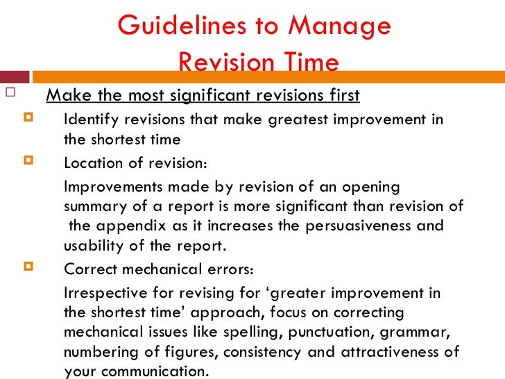 Guidelines to Manage                     Revision Time       Make the most significant revisions first         Identify ...