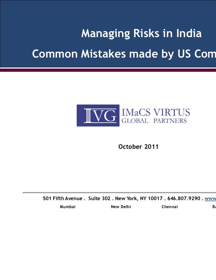 Managing Risks in IndiaCommon Mistakes made by US Companies                               October 2011 501 Fifth Avenue . ...