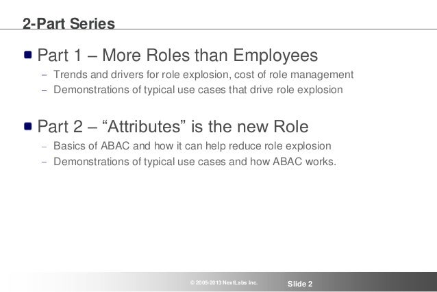 Managing Role Explosion with Attribute-based Access Control - Webinar Series - Part 1 Slide 2