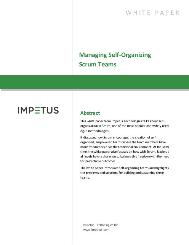 Managing Self-OrganizingScrum TeamsW H I T E P A P E RAbstractThis white paper from Impetus Technologies talks about self-...