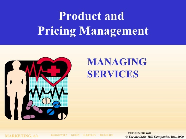 Product and  Pricing Management MANAGING SERVICES