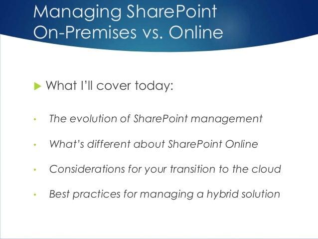 Managing SharePoint On-Premises vs. Online -- Compare and Contrast Slide 3