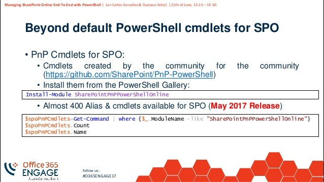 O365Engage17 - Managing share point online end to-end with powershell