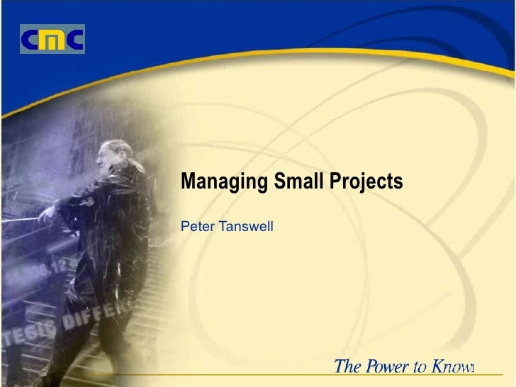 Managing Small Projects Peter Tanswell