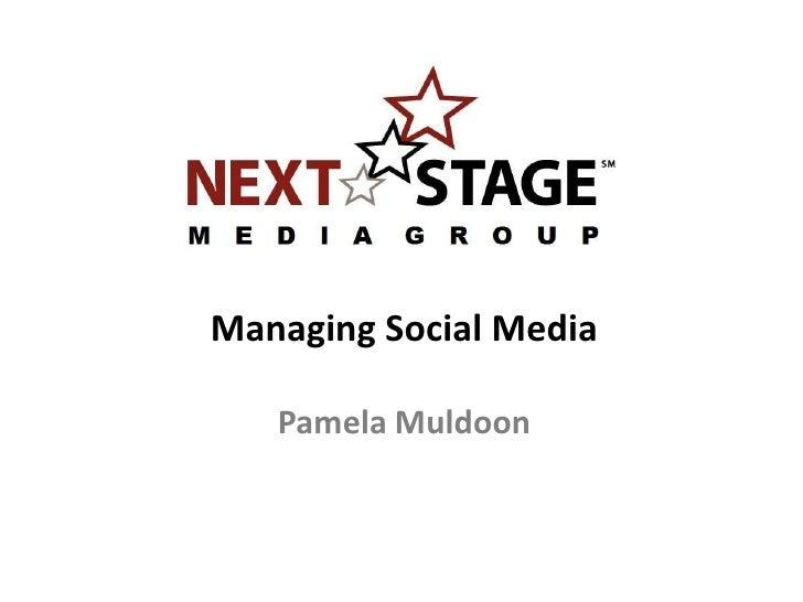Managing Social Media   Pamela Muldoon