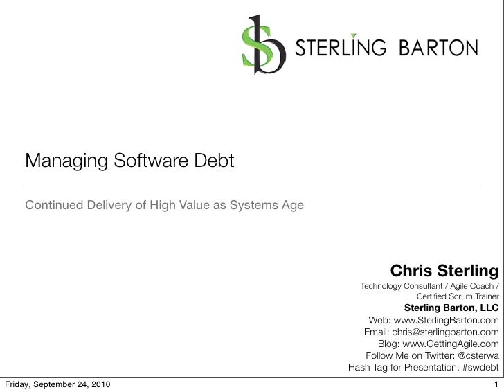 Managing Software Debt      Continued Delivery of High Value as Systems Age                                               ...