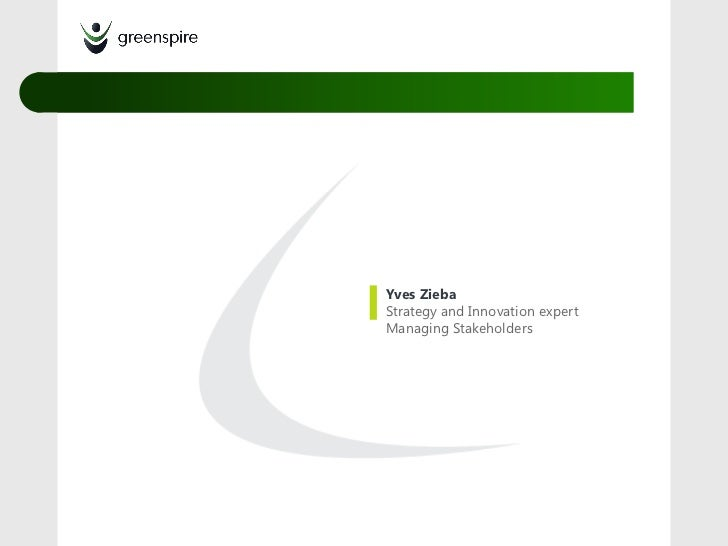 Yves ZiebaStrategy and Innovation expertManaging Stakeholders