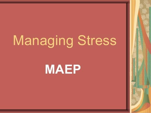 Managing Stress MAEP