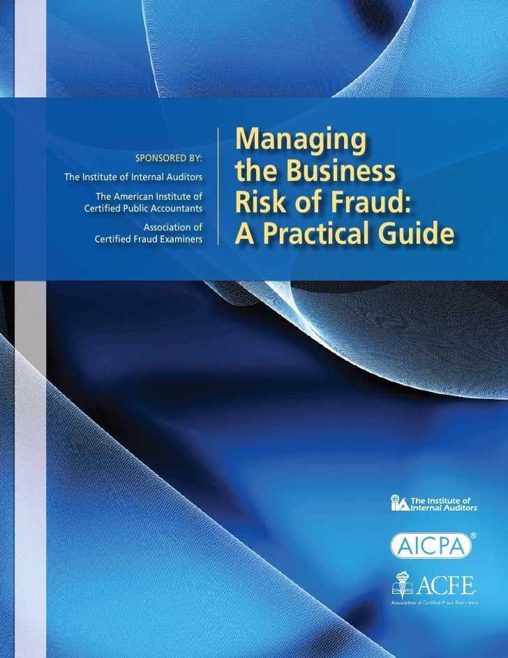 Managing                                     the Business                 Sponsored by:The Institute of Internal Auditors ...