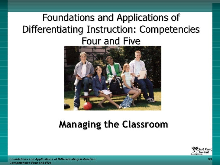 Foundations and Applications of Differentiating Instruction: Competencies Four and Five Managing the Classroom Foundations...