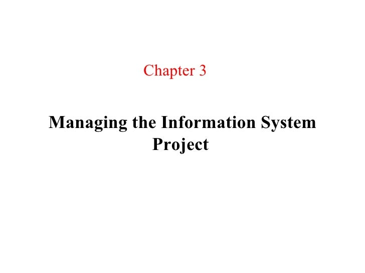 Chapter 3Managing the Information System           Project