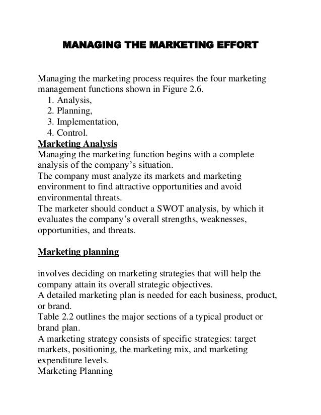MANAGING THE MARKETING EFFORT Managing the marketing process requires the four marketing management functions shown in Fig...