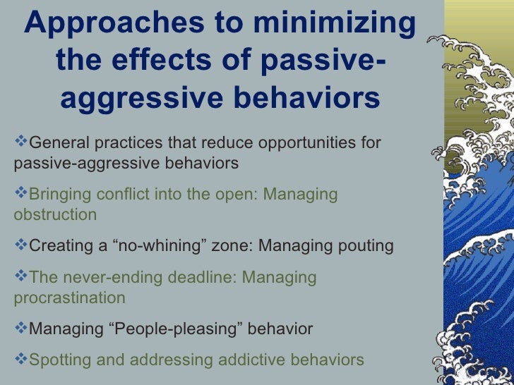 how can aggression be minimised discuss Organizational conflict, or workplace conflict, is a state of discord caused by the actual or perceived opposition of needs, values and interests between people working together conflict takes many forms in organizations.